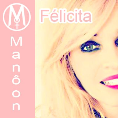 Félicita Cover Manôon
