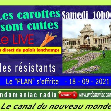 LES CAROTTES SONT CUITES - 18 09 2021
